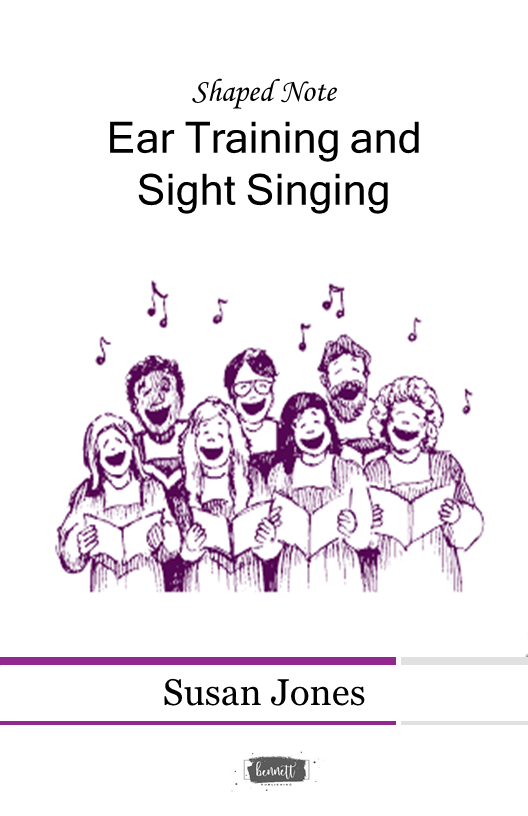 Shaped Notes Ear Training and Sight Singing